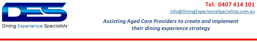 Aged Care Dining Experience Specialists Tel 0407 414 101