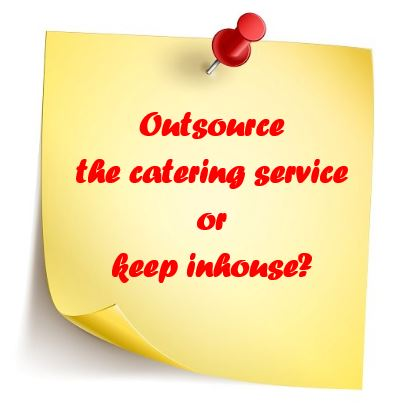 Insource or outsource catering service